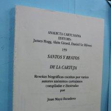 Libros de segunda mano: SANTOS Y BEATOS DE LA CARTUJA. MAYO ESCUDERO, JUAN. CÁDIZ 2000. Lote 175567022