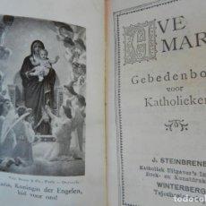 Libros de segunda mano: AVE MARIA GEBEDENBOEK VOOR KATHOLIEKEN 1911- NEERLANDES). Lote 175827979