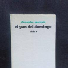 Libros de segunda mano: EL PAN DEL DOMINGO ALESSADRO PRONZATO. CICLO A. Lote 175859532