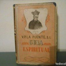 Libros de segunda mano: V.P. LA PUENTE, S.L - GUIA ESPIRITUAL. Lote 175873970