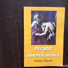 Libros de segunda mano: PECADO Y ARREPENTIMIENTO. OBISPO MACEDO. RARO, DIFÍCIL.. Lote 175961585