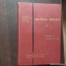 Libros de segunda mano: MANUAL BÍBLICO II. ANTIGUO TESTAMENTO. CASA DE LA BIBLIA. Lote 176229405