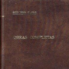 Libros de segunda mano: 0030877 OBRAS COMPLETAS DE SANTA TERESA DE JESÚS / SANTA TERESA DE JESÚS. Lote 176294180