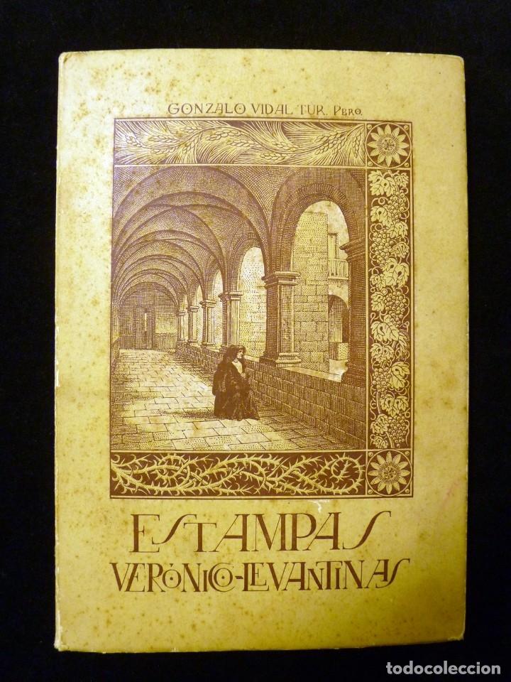 ESTAMPAS VERÓNICO LEVANTINAS. GONZALO VIDAL TUR, CRONISTA. GRÁFICAS GÚTENBERG, ALICANTE, 1945 (Libros de Segunda Mano - Religión)