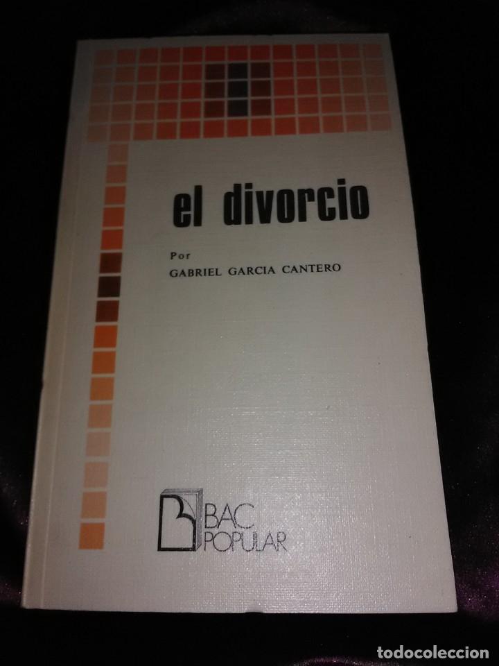 EL DIVORCIO. G. GARCÍA CANTERO. BAC POPULAR, N. 8. 1977. (Libros de Segunda Mano - Religión)