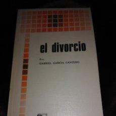 Libros de segunda mano: EL DIVORCIO. G. GARCÍA CANTERO. BAC POPULAR, N. 8. 1977.. Lote 176388035