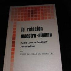 Libros de segunda mano: LA RELACIÓN MAESTRO ALUMNO. P. GIL RODRÍGUEZ. BAC POPULAR, N. 9. 1977.. Lote 176388322