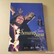 Libros de segunda mano: LIBRO REVISTA SEMANA SANTA YECLA MURCIA 2001. Lote 176396387