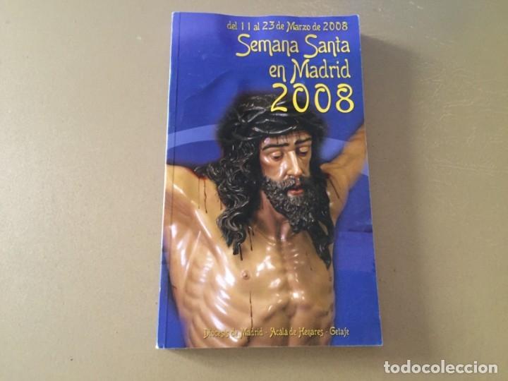 SEMANA SANTA MADRID 2008 158 PAGINAS (Libros de Segunda Mano - Religión)