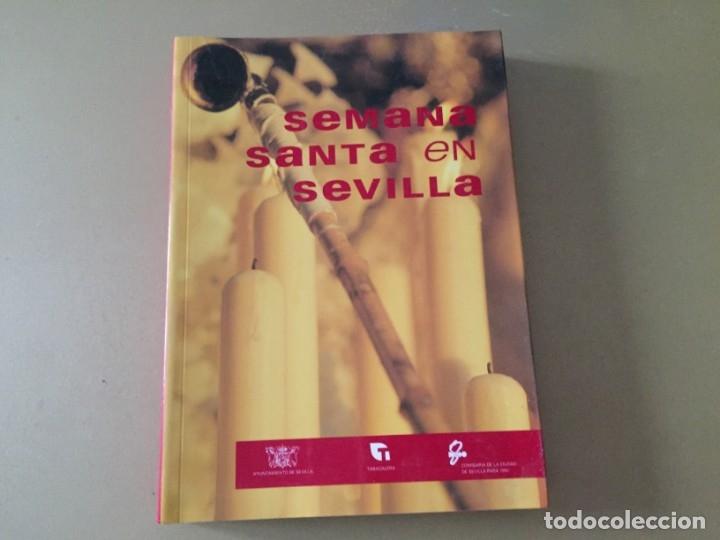 SEMANA SANTA EN SEVILLA 318 PAGINAS (Libros de Segunda Mano - Religión)