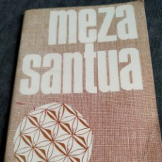 Libros de segunda mano: MEZA SANTUA. EUSKERA CASTELLANO. 1969. ARZOBISPADO DE PAMPLONA.. Lote 176488399