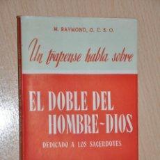 Libros de segunda mano: EL DOBLE DEL HOMBRE DIOS, M.RAYMOND, VER TARIFAS ECONOMICAS ENVIOS. Lote 176585832