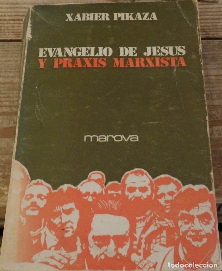 Xavier pikaza - evangelio de jesus y praxis mar - Vendido en Subasta -  176590300