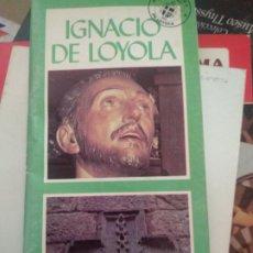 Libros de segunda mano: IGNACIO DE LOYOLA - JESUS. Lote 176693814