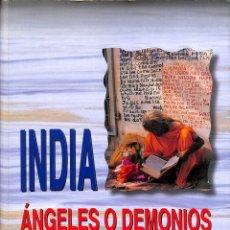 Libros de segunda mano: INDIA: ÁNGELES O DEMONIOS - DOMINGO PASTOR PETIT - EDITORIAL COMPLUTENSE. Lote 176736583