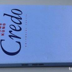 Libros de segunda mano: CREDO - HANS KÜNG - EDITORIAL TROTTA/ CAJA 134. Lote 176949024