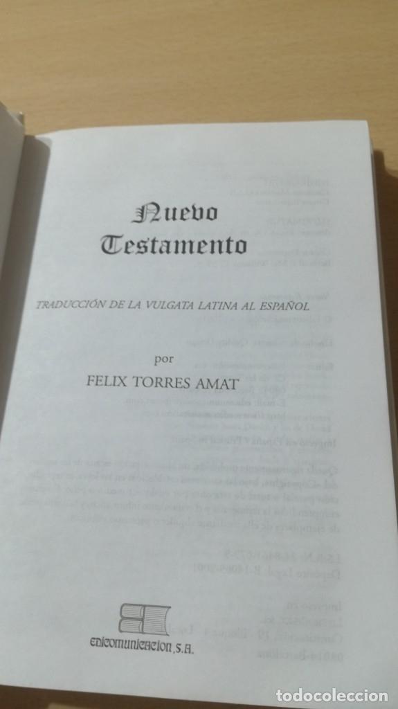 Libros de segunda mano: NUEVO TESTAMENTO - FELIX TORRES AMAT - 17X12X2 CM EDICOMUNICACION - LIBRO NUEVO - TENGO MAS - Foto 3 - 176954677