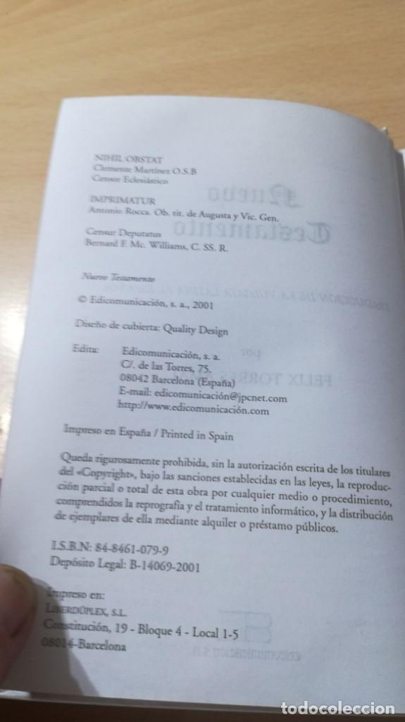 Libros de segunda mano: NUEVO TESTAMENTO - FELIX TORRES AMAT - 17X12X2 CM EDICOMUNICACION - LIBRO NUEVO - TENGO MAS - Foto 4 - 176954677