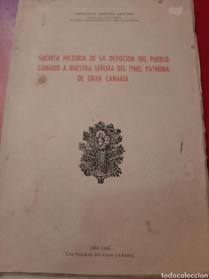 1955 LAS PALMAS GRAN CANARIA HISTORIA DEVOCIÓN PUEBLO NUESTRA SRA PINO PATRONA GRAN CANARIA (Libros de Segunda Mano - Religión)