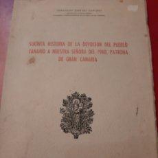 Libros de segunda mano: 1955 LAS PALMAS GRAN CANARIA HISTORIA DEVOCIÓN PUEBLO NUESTRA SRA PINO PATRONA GRAN CANARIA. Lote 176957013
