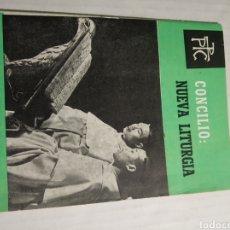 Libros de segunda mano: CONCILIO NUEVA LITURGIA. Lote 177012047