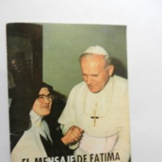 Libros de segunda mano: EL MENSAJE DE FÁTIMA - HABLA LUCÍA - EDICIONES SOL DE FATIMA - 1989. 32 PÁGINAS. . Lote 177273238