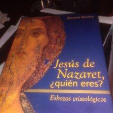 Libros de segunda mano: JESÚS DE NAZARET, QUIEN ERES? GIOVANNI MARCHESI. Lote 177411533