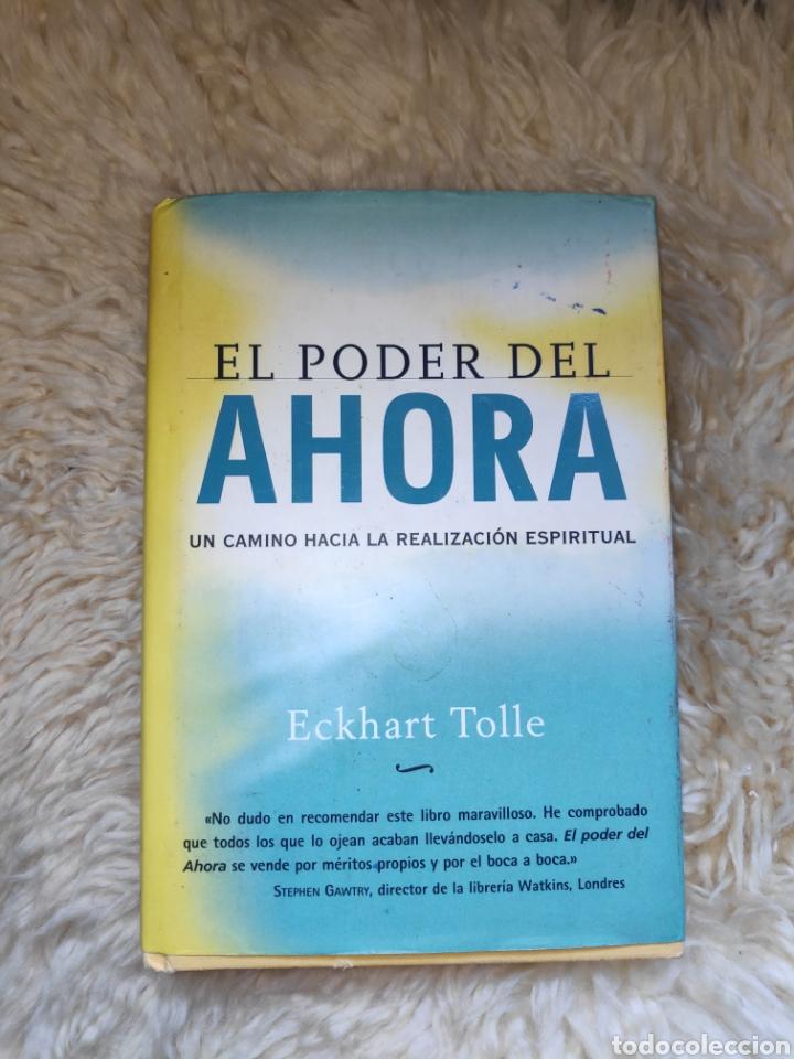 EL PODER DEL AHORA - ECKHART TOLLE - UN CAMINO HACIA LA REALIZACIÓN ESPIRITUAL (Libros de Segunda Mano - Religión)