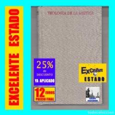 Libros de segunda mano: TEOLOGÍA DE LA MÍSTICA BALDOMERO JIMÉNEZ DUQUE - BIBLIOTECA AUTORES CRISTIANOS CRISTIANISMO - 12 €. Lote 177600402