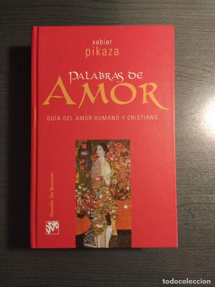 palabras de amor. xabier pikaza. editorial de - Buy Books about Religion at  todocoleccion - 177670810