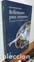 REFLEXIONES PARA CREYENTES-VOCABULARIO DE ESPIRITUALIDAD PARA LAICOS- JESUS FERNÁNDEZ BEDMAR (Libros de Segunda Mano - Religión)