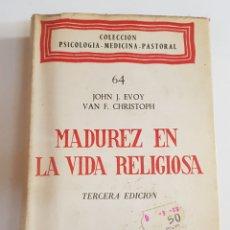 Libros de segunda mano: MADUREZ EN LA VIDA RELIGIOSA - PSICOLOGIA - MEDICINA - PASTORAL - TDK108. Lote 177726227