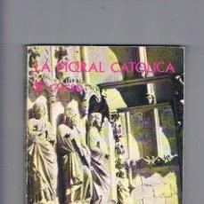 Libros de segunda mano: LA MORAL CATOLICA QUINTO CURSO TEXTOS EVEREST 1965. Lote 177883214