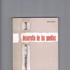 Libros de segunda mano: DESARROLLO DE LOS PUEBLOS COMENTARIO DOCTRINAL URDANOZ 1967. Lote 177883462