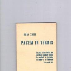 Libros de segunda mano: PACEM IN TERRIS JUAN XXIII EDITORIAL APOSTOLADO DE LA PRENSA 1963. Lote 177884039