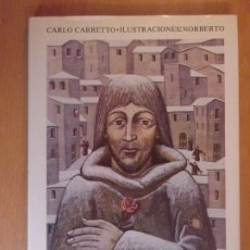Libros de segunda mano: YO, FRANCISCO / CARLO CARRETTO - ILUSTRACIONES: NORBERTO / EDICIONES PAULINAS. 1981. Lote 178177567