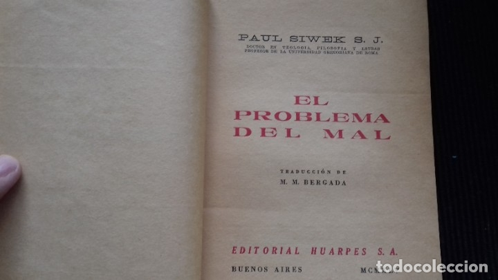 Libros de segunda mano: EL PROBLEMA DEL MAL. PAUL SIWEK. HUARPES, BUENOS AIRES 1945. - Foto 4 - 178578276
