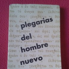 Libros de segunda mano: LIBRO 1963 PLEGARIAS DEL HOMBRE NUEVO FERMÍN CEBOLLA LÓPEZ EDICIONES SÍGUEME SALAMANCA VER FOTOS..... Lote 178641392