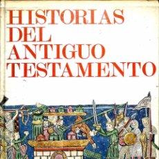 Libros de segunda mano: HISTORIAS DEL ANTIGUO TESTAMENTO - FEDERICO DELCLAUX - RIALP EDICIONES. Lote 178695497