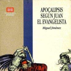 Libros de segunda mano: APOCALIPSIS SEGÚN SAN JUAN EL EVANGELISTA - MIGUEL GIMÉNEZ SALES - CÍRCULO LATINO. Lote 178697535