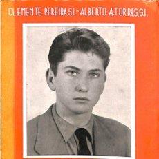 Libros de segunda mano: DÍGANOS LA VERDAD. SOBRE LOS MISTERIOS DE LA VIDA Y DEL AMOR - CLEMENTE PEREIRA S.J. / ALBERTO A. TO. Lote 178698252
