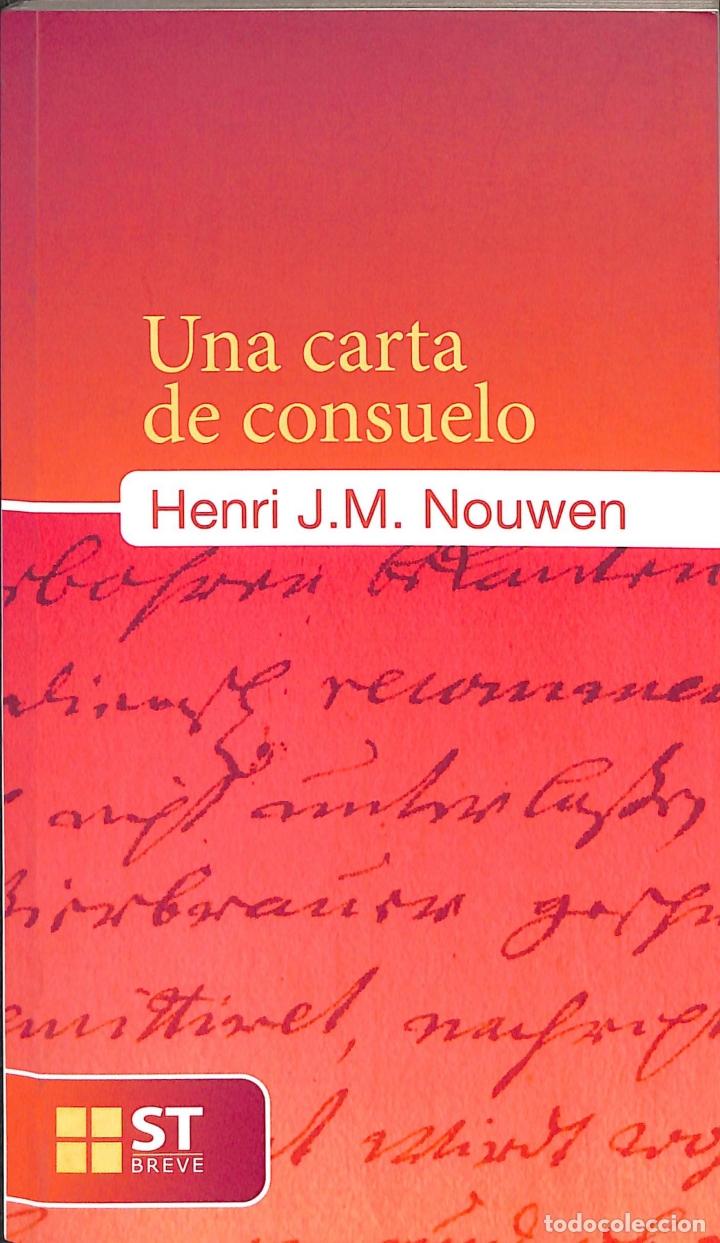 UNA CARTA DE CONSUELO. - HENRI J.M. NOUWEN - SALTERRAE - ST BREVE (Libros de Segunda Mano - Religión)