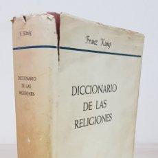 Libros de segunda mano: DICCIONARIO DE LAS RELIGIONES - FRANZ KÖNIG - HERDER - BIBLIOTECA HERDER, 54. Lote 178704865