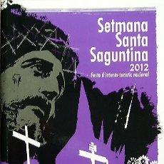 Libros de segunda mano: SEMANA SANTA SAGUNTINA EDICIÓN 2012. Lote 178723928