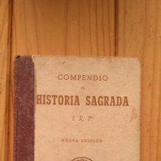 Libros de segunda mano: COMPENDIO DE HISTORIA SAGRADA. Lote 178859216