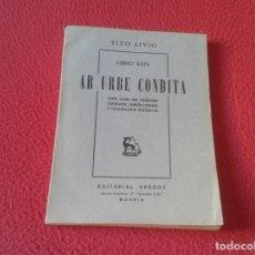 Libros de segunda mano: TITO LIVIO LIBRO XXIV AB URBE CONDITA TEXTO LATINO CON TRADUCCIÓN YUXTALINEAL EDITORIAL GREDOS VER. Lote 178862727