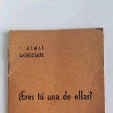 Libros de segunda mano: COLECCIÓN ALMAS SACERDOTALES ¿ERES TU UNA DE ELLAS? VITORIA 1959. Lote 178879686
