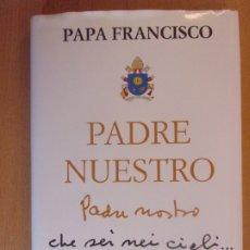 Libros de segunda mano: PADRE NUESTRO / PAPA FRANCISCO / 2017. ROMANA EDITORIAL. Lote 178887905