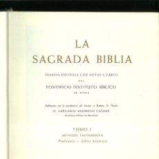 Libros de segunda mano: LA SAGRADA BIBLIA. VERSIÓN ESPAÑOLA CON NOTAS A CARGO DEL PONTIFICIO INSTITUTO BÍBLICO DE ROMA.. Lote 178893633