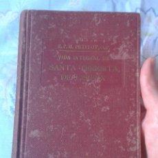 Libros de segunda mano: LIBRO VIDA INTEGRAL DE SANTA TERESITA LISIEUX UN RENACIMIENTO ESPIRITUAL 1953 2ª EDICIÓN ED. BALMES. Lote 178958935
